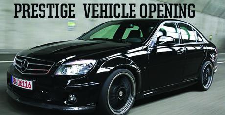 Pretige Vehicle Opening